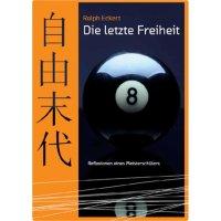 Buch, Die letzte Freiheit-R.Eckert